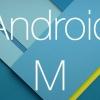 Comment télécharger et installer android m