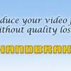 Comment puis-je réduire la taille du fichier vidéo, mais garder de haute qualité?