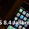 Ios 8.4 jailbreak pour iPhone 6, 6 plus et 5s - top Trucs et astuces
